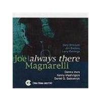 Joe Magnarelli Sextet - Always There