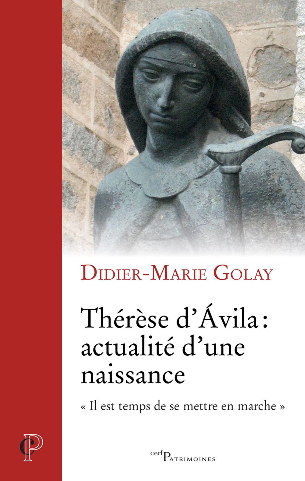 Th?r?se D'?vila : Acutalit? D'une Naissance (ebook)