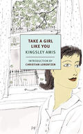 Take a Girl Like You may well be Kingsley Amis's most ambitious reckoning with the serious subject at the heart of his work: the sheer squalor—emotional, material, sexual, you name it—of modern life