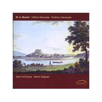 Wolfgang Amadeus Mozart - Serenades Nos. 7 And 9 (Sieghart, Spirit Of Europe)