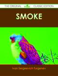 Smoke - The Original Classic Edition