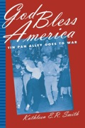 God Bless America: Tin Pan Alley Goes To War