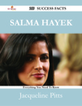 Salma Hayek 219 Success Facts - Everything You Need To Know About Salma Hayek