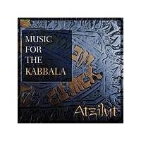 Atzilut - Music For The Kabbala (Music CD)