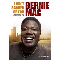 I Ain''t Scared of You: A Tribute to Bernie Mac