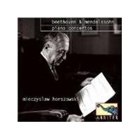 BEETHOVEN/MENDELSSOHN - Piano Concertos (Horszowski)