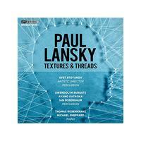 Paul Lansky: Textures & Threads (Music CD)