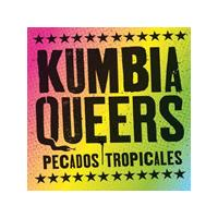 Las Kumbia Queers - Pecados Tropicales (Music CD)