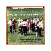 Various Artists - Polish Village Music 1927-1933