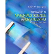 Introduction to Materials Science and Engineering A Guided Inquiry