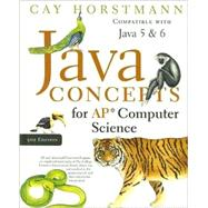 Java Concepts for AP Computer Science, 5th Edition