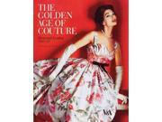 The Golden Age of Couture Binding: Paperback Publisher: Harry N Abrams Inc Publish Date: 2009/05/01 Synopsis: Focuses on Parisian and British couture between 1947 and 1957, a decade that Christian Dior described as fashion's 'golden age'