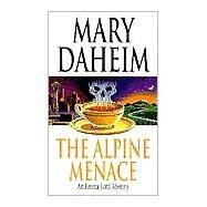 The Alpine Menace