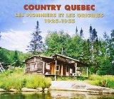 Country Quebec: 1925-1955