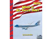 What Is Air Force One? Scholastic News Nonfiction Readers