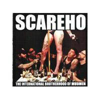 Scareho - International Brotherhood of Mudmen (Music CD)