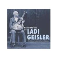Ladi Geisler - Anekdoten Eines Gitarrenspielers (Music CD)