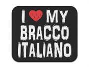 I Love My Bracco Italiano Mousepad Mouse Pad