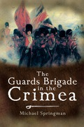The Guards Brigade In The Crimea
