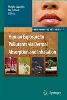 Human Exposure To Pollutants Via Dermal Absorption And Inhalation