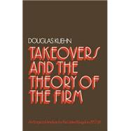Takeovers And The Theory Of The Firm
