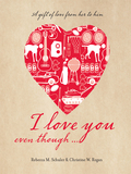 I Love You Even Though...