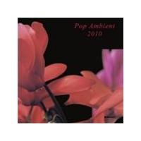 Various Artists - Pop Ambient 2010 (Music CD)