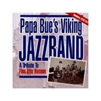 Papa Bue's Viking Jazzband - Tribute To Finn Otto Hansen