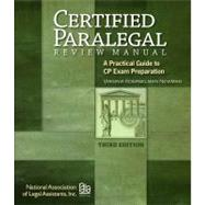 Certified Paralegal Review Manual : A Practical Guide to CP Exam Preparation