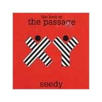Passage (The) - Seedy (The Best Of The Passage)
