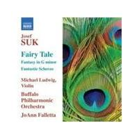 Suk: Fantasy in G Minor; Fairy Tale; Fantastic Scherzo (Music CD)