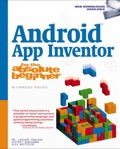Android App Inventor For The Absolute Beginner, 1e