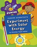 Describes experiments that can be performed using solar energy in order to learn about its properties, including how different colors absorb sunlight, if it cleans dirty water, and whether it can cook food.