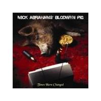 Mick Abrahams' Bloodwyn Pig - Times Have Changed (Music CD)