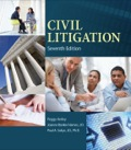 Succeed in your role as a paralegal with CIVIL LITIGATION, Seventh Edition