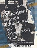 Los Angeles Flipside Fanzine # 54 Ten Year Anniversary Issue