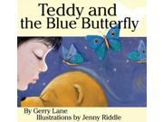 Teddy And The Blue Butterfly Reprint