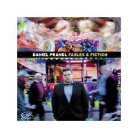 Daniel Prandl - Fables & Fiction (Music CD)