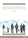 Individual Determinants Of Health And Human Behaviour (custom Edition)
