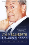 "Brandreth is the true Samuel Pepys of our day."" Andrew Neil, BBC Radio Five Live ""Brandreth, for my money, offers about the most honest, and the most amusing, account of the demented, beery futility of the Tory-ruled Commons in the 1990s."" Boris Johnson, Daily Telegraph ""Hilariously acute .."