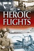 Heroic Flights
