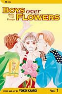 Boys Over Flowers, Vol. 1: Hana Yori Dango