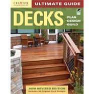Decks: Plan, Design, Build: Includes 30 Original Deck Designs