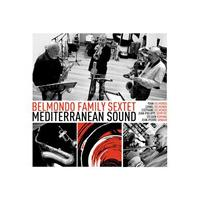 Belmondo Family Sextet - Mediterranean Sound (Music CD)