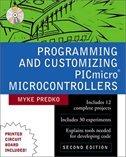 Programming And Customizing Picmicro (r) Microcontrollers