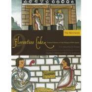 Florentine Codex: Book 9 : Book 9: the Merchants