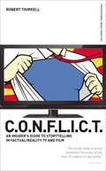 Conflict - The Insiders' Guide To Storytelling In Factual/reality Tv