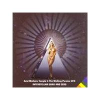 Acid Mothers Temple & The Melting Paraiso UFO - Interstellar Guru And Zero (Music CD)