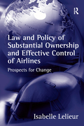 Law And Policy Of Substantial Ownership And Effective Control Of Airlines