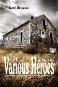 Various Heroes: Life, Death, And The Afterlife In The Upper Peninsula